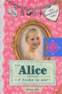 The Alice Stories (Our Australian Girl Bindup)
