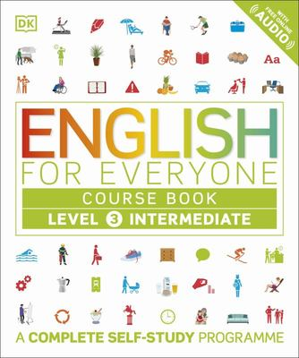 English for Everyone Course Book: Level 3 : Intermediate