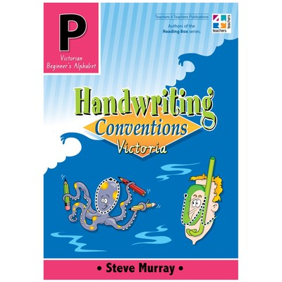 Handwriting Conventions Victoria Pre Primary - T4T