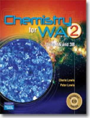 CHEMISTRY FOR WA 2 UNITS 3A & 3B- SECONDHAND