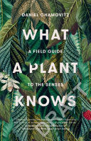 What a Plant Knows (Revised)
