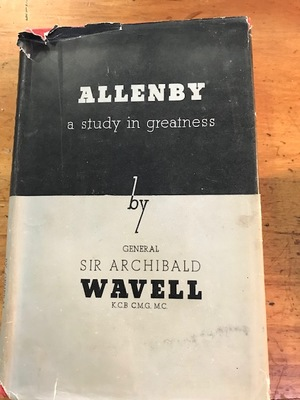 Allenby: A Study in Greatness