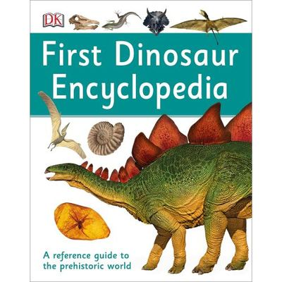 First Dinosaur Encyclopedia