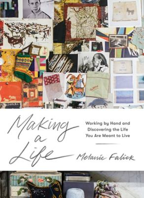 Making a Life: Celebrating the Joy and Value of Working with Our Hands