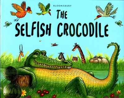 The Selfish Crocodile (Anniversary Edition with CD)