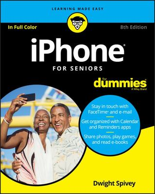 IPhone for Seniors for Dummies 8th ed.