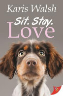 Sit. Stay. Love
