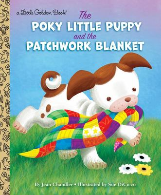LGB The Poky Little Puppy and the Patchwork Blanket (Little Golden Book)