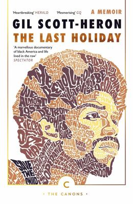The Last Holiday : A Memoir