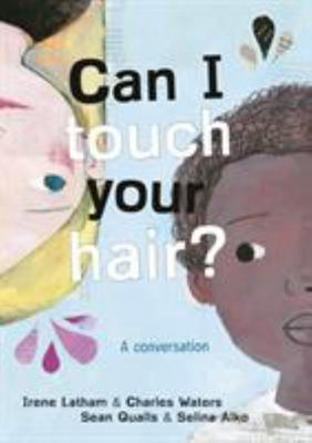 Can I Touch Your Hair? - Poems of Race, Mistakes, and Friendship