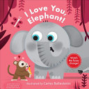 I Love You, Elephant!