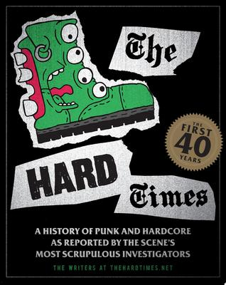 The Hard Times - The First 40 Years