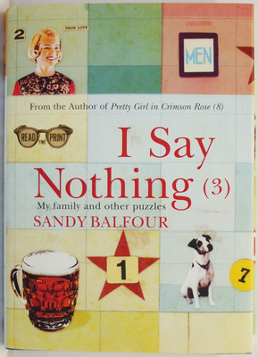 I Say Nothing (3) : My family and other puzzles