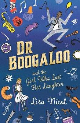 Dr Boogaloo and the Girl Who Lost Her Laughter PB
