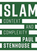 Islam: Context and Complexity