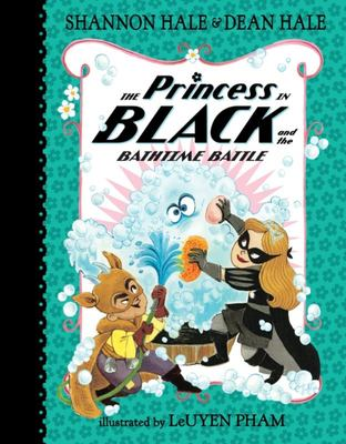 The Princess in Black and the Bath Time Battle (#7)