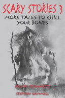 Scary Stories 3 - More Tales to Chill Your Bones