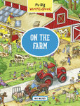 On the Farm (My Big Wimmelbook)