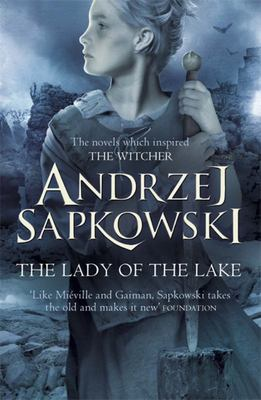 The Lady of the Lake (#5 Witcher Novel / #7 Witcher series)