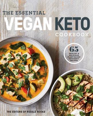 The Essential Vegan Keto Cookbook - 65 Healthy & Delicious Plant-Based Ketogenic Recipes
