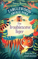 The Troublesome Tiger