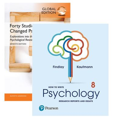 How to Write Psychology Research Reports and Essays + Forty Studies That Changed Psychology, Global Edition
