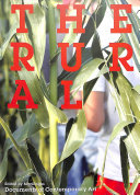 The Rural - Whitechapel Documents in Contemporary Art