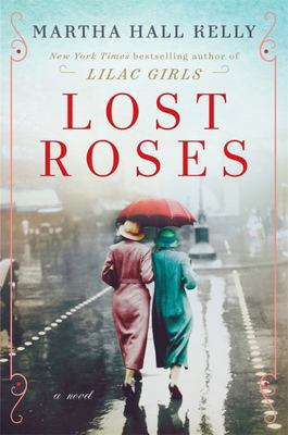 Lost Roses (Lilac Girls #2)