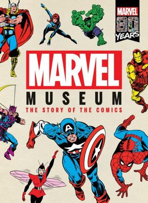 The Story of the Comics (Marvel: Museum)