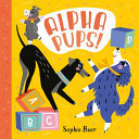Pups! Alphapups (board book)