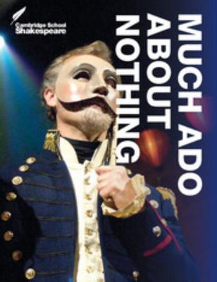 Much Ado About Nothing - Cambridge School Shakespeare