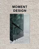 Moment Design - Sleek Brand Spaces