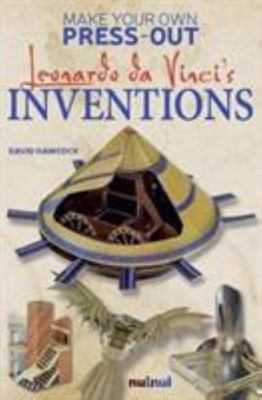Make Your Own Press-Out: Leonardo da Vinci's Inventions