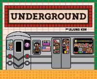 Underground - Subways Around the World
