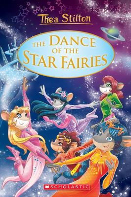 The Dance of the Star Fairies (#8 Thea Stilton Special)