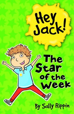 The Star of the Week (Hey Jack! #20)