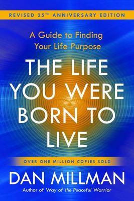 The Life You Were Born to Live: : A Guide to Finding Your Life Purpose (25th anniversary edition)