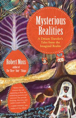 Mysterious Realities - Tales from the Imaginal Realm