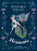 Mer-Mania: The Little Book of Mermaids