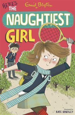 Here's The Naughtiest Girl (#4)
