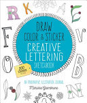 Draw, Color, and Sticker Creative Lettering Sketchbook: An Imaginative Illustration Journal