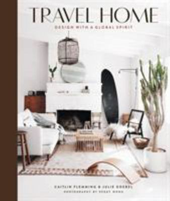 Travel Home - Design with a Global Spirit