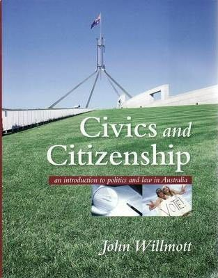 Civics and Citizenship - An Introduction to Politics and Law in Australia- SECONDHAND