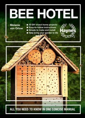 Bee Hotel- All You Need to Know in One Concise Manual