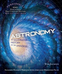Astronomy (Ponderables) An Illustrated History of the Universe