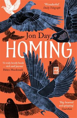 Homing - On Pigeons, Dwellings and Why We Return