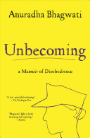 Unbecoming - A Memoir of Disobedience