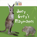 Joey Greys Playmates - Early Reader