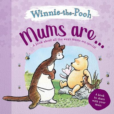Mums Are... Winnie-the-Pooh