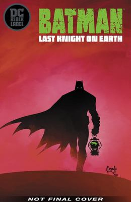 Batman: Last Knight on Earth  (DC Black Label)